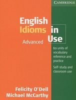 English Idioms in Use. Advanced