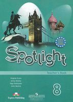 Spotlight 8. Teacher`s Book