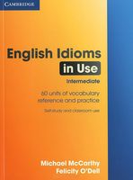 English Idioms in Use. Intermediate