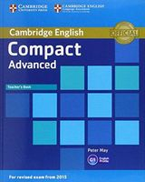 Compact Advanced. C1. Teacher`s Book
