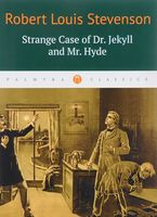 Strange Case of Dr. Jekyll and Mr. Hyde