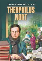 Theophilus Nort