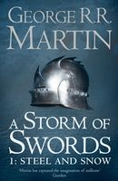 A Storm of Swords. Part 1. Steel and Snow