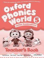 Oxford Phonics World. Level 5. Letter Combination. Teacher`s Book