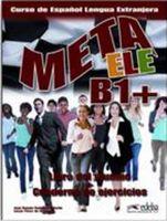 Meta ELE B1+. Libro del Alumno + Cuaderno de Ejercicios (+ CD)