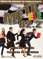 Meta ELE B2.2. Libro del Alumno + Cuaderno de Ejercicios (+ CD)