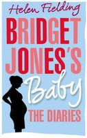 Bridget Jones's Baby. The Diaries