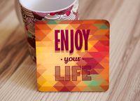"""Подставка под кружку """"Enjoy your life"""" (art. 59)"""