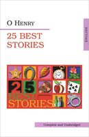 O`Henry. 25 Best Stories