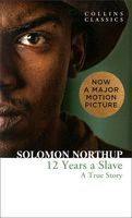 Twelve Years a Slave. A True Story