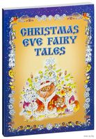 Christmas Eve Fairy Tales
