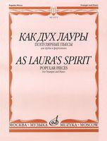 Как дух Лауры. Популярные пьесы для трубы и фортепиано