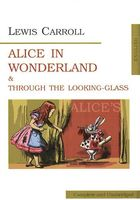 Аlice's Adventures in Wonderland and Through the Looking-Glass