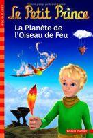 Le Petit Prince 2: la Planete de l`Oiseau de Feu