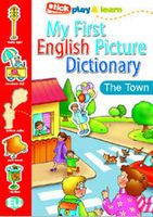 My First English Picture Dictionary: The Town