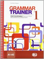 Grammar Trainer. Book 1 (A1-A2)