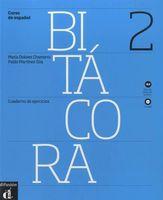 Bitacora 2. Cuaderno de ejercicios (+ CD)